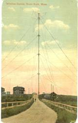 Postcard image, from around 1910, of the 128 meter (420 foot) tall Brant Rock radio tower.